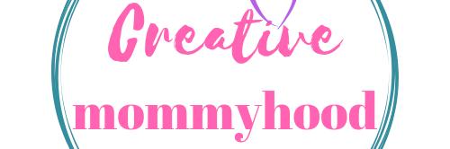 Creative Mommyhood