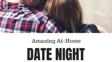 Unforgettable Date Night- At Home!
