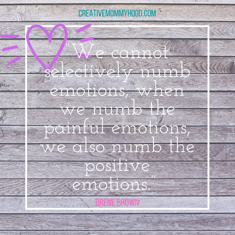 Brene Brown quote about numbing emotions