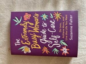 Book: The Extremely Busy Women's Guide to Self-Care